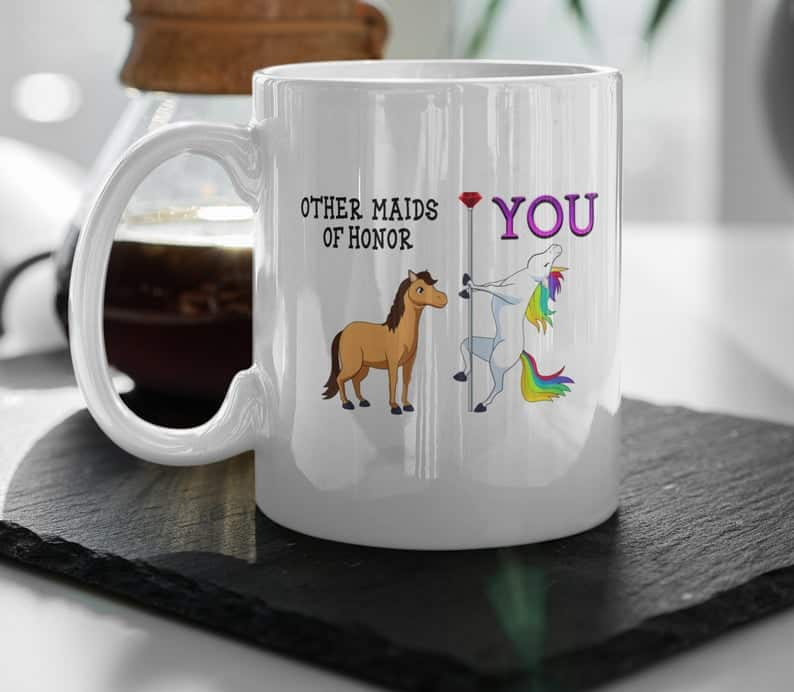 best moh gifts:Funny Mug For Maid-Of-Honor