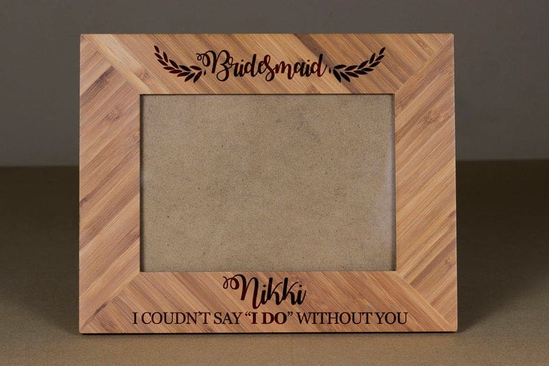 bridesmaid gift ideas - picture frame engraved
