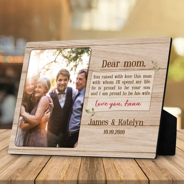 Dear Mom You Raised With Love This Man Desktop Plaque