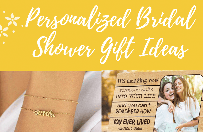 25 Best Personalized Bridal Shower Gift Ideas For 2020