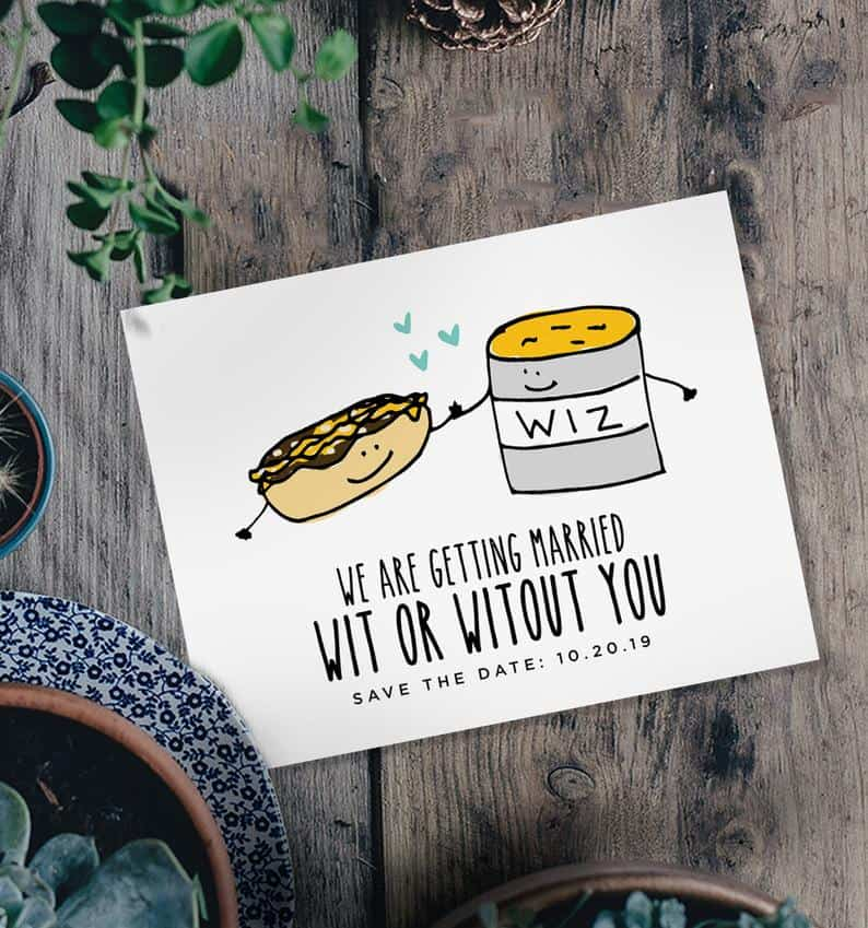 funniest wedding invitation wording - Wit or Witout You Save the Date