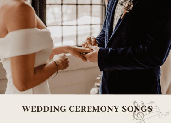 best-wedding-ceremony-songs