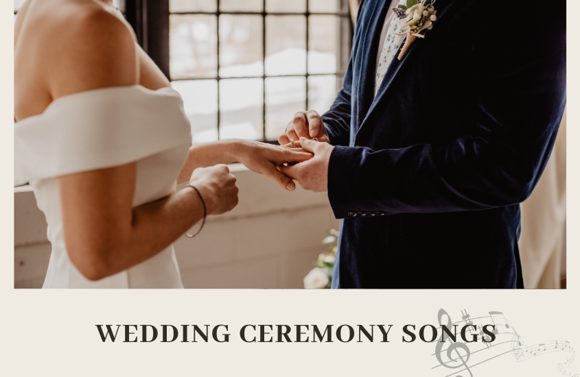 99+ The Best Songs for Wedding Ceremony in 2021