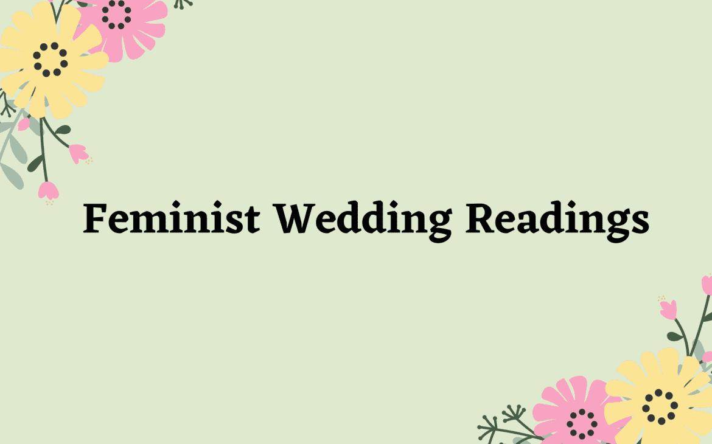 feminist wedding reading