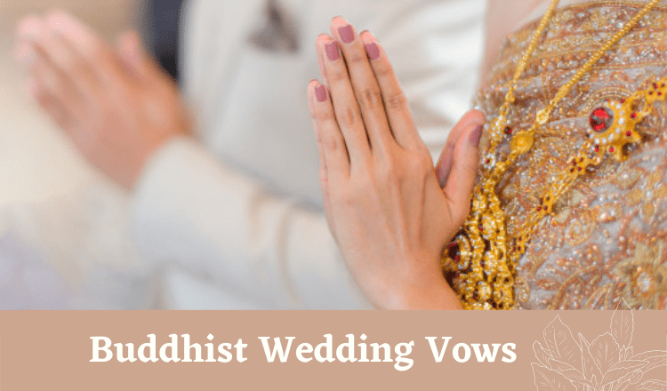 Buddhist Wedding Vows For The Spiritual Couple in 2021