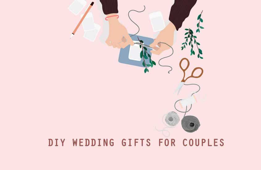 40+ Unique DIY Wedding Gifts That Anyone Can Make