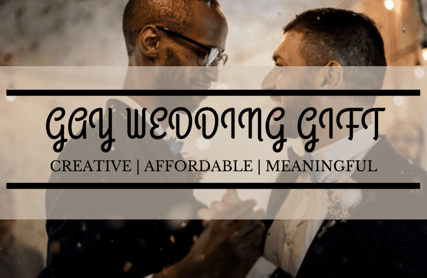 20 Fantastic Gay Wedding Gift Ideas