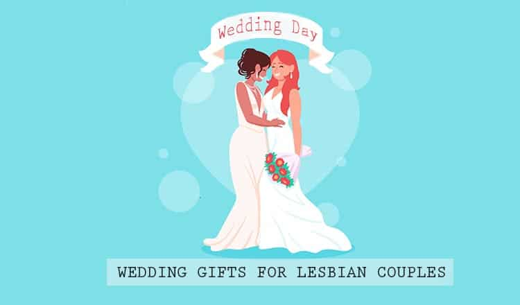 18 Perfect Lesbian Wedding Gift Ideas