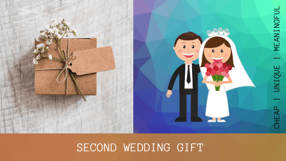 33 Best Wedding Gifts for Second Marriage of 2021