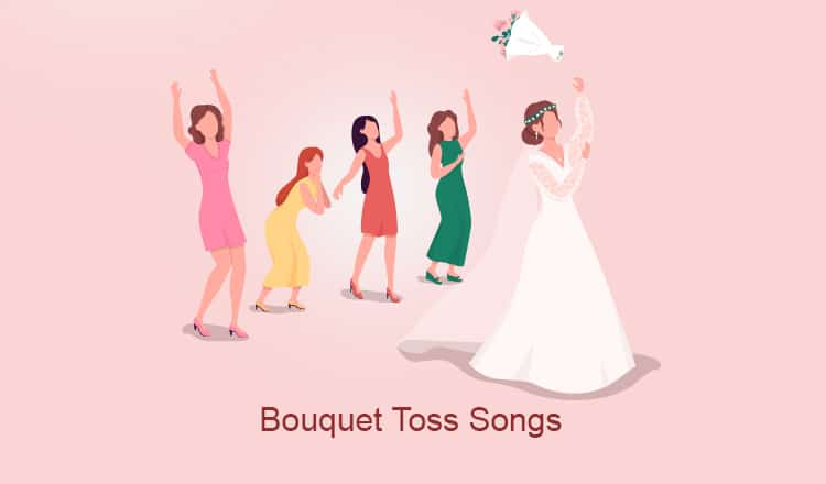 The Top 53+ Wedding Bouquet Toss Songs in 2021