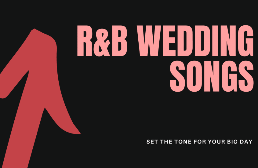 45 R&B Wedding Songs to Set the Right Mood