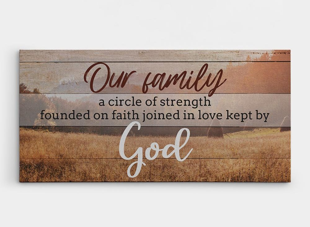 christian wedding gifts - Our Family Is A Circle of Strength and Love Christian Wall Art Sign
