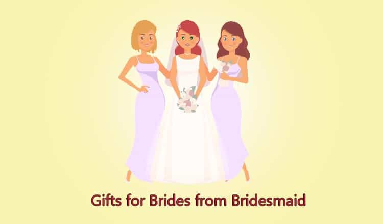 20+ of the Best Gifts from Bridesmaid to Bride