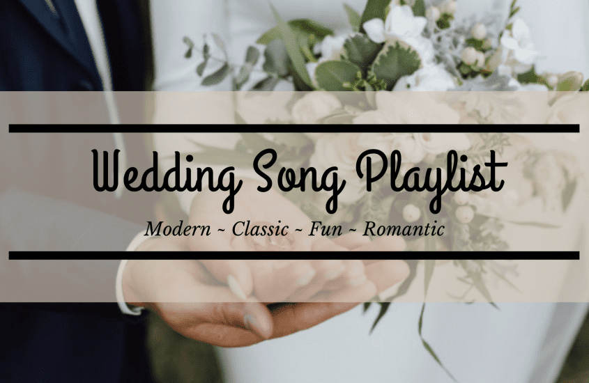 Top & Best Wedding Songs 2021 All the Time to Make Your Big Day Unforgettable