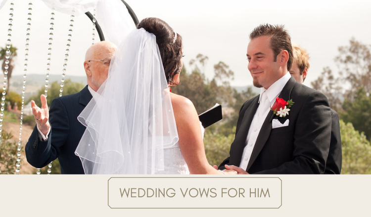 Wedding Vows for Him: The 2021 Guide