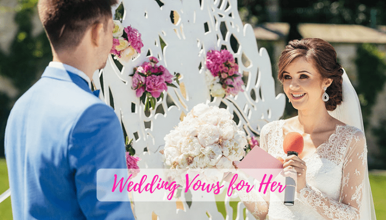 43 Best Wedding Vows for Her