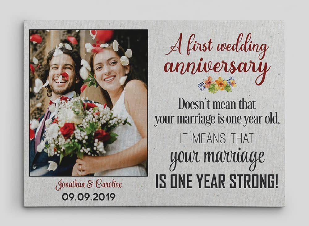 Your Marriage Is One Year Strong Custom Photo Canvas