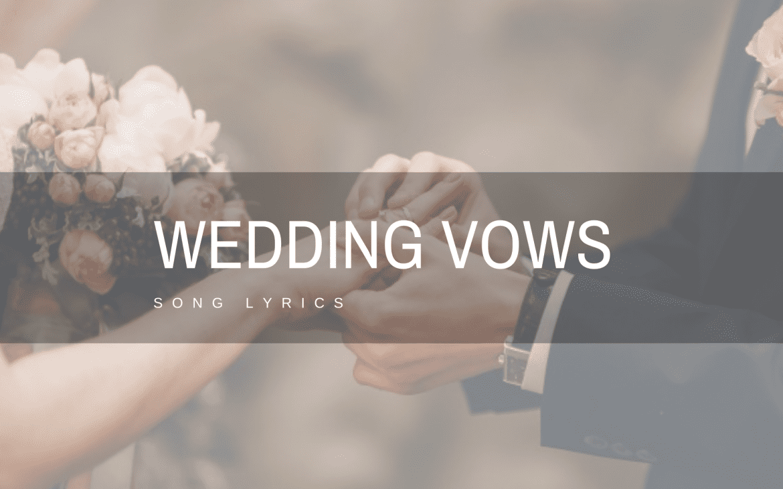 wedding vows song lyrics thumbnail