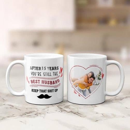 After 15 Years You Are Still The Best Husband or Wife Photo Mug