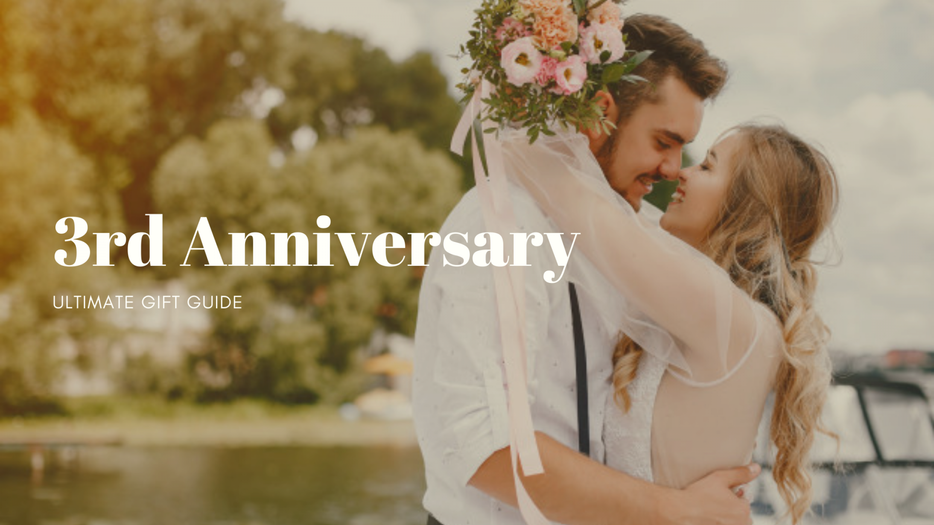 31 Incredible 3rd Anniversary Gifts for Your Sweetheart