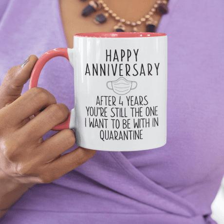Happy 4th Anniversary Mug Quarantine