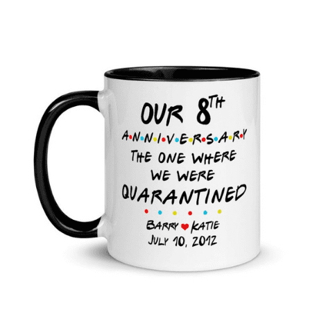 Quarantined Mug - anniversary gifts by year
