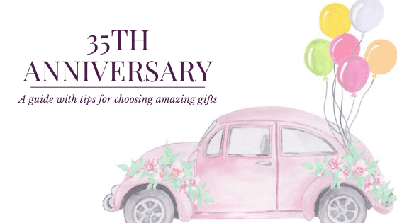 30+ Best Traditional and Modern 35th Anniversary Gifts