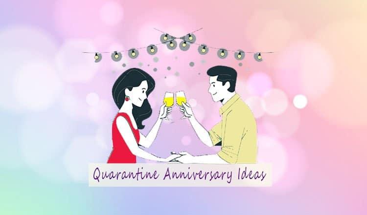 quarantine-anniversary-ideas