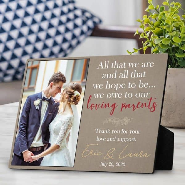 All That We Are, We Owe to Our Loving Parents Custom Plaque