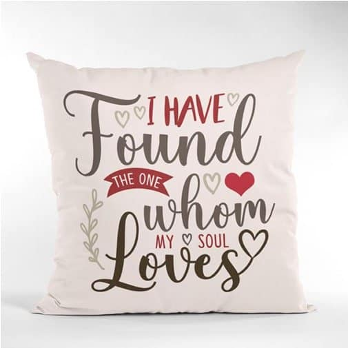 I Have Found The One Whom My Soul Loves Pillow
