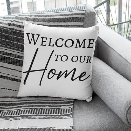 Welcome To Our Home Suede Pillow